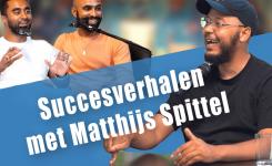 Eps. 10 – Het verhaal van Matthijs Spittel