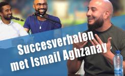 EPS. 9 – Het verhaal van Ismail Aghzanay